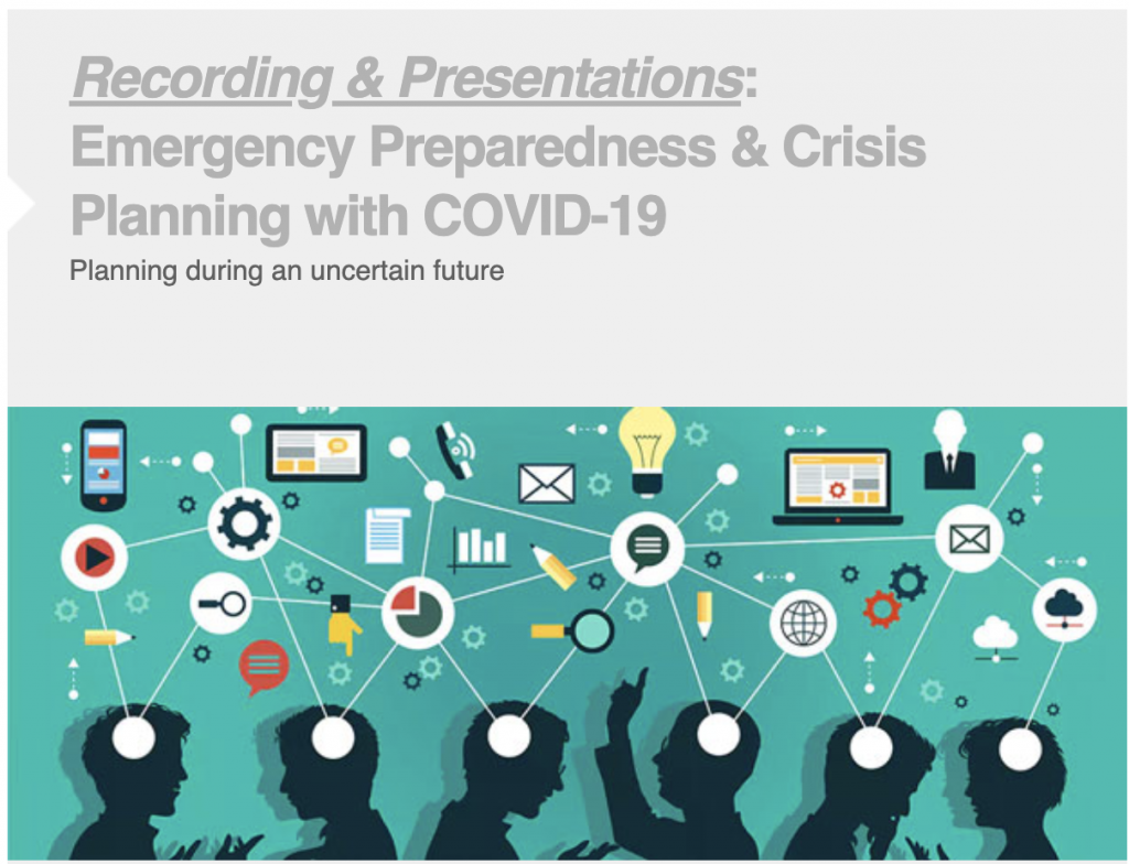 Emergency Preparedness and Crisis Planning with COVID 19 - Webinar